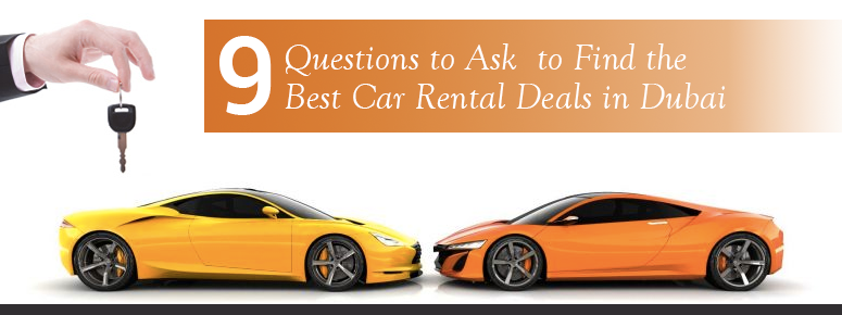 Questions to ask to find the best car rental deals in Dubai