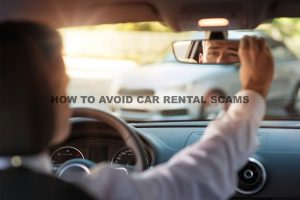 How To Avoid Car Rental Scams